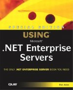 Using Microsoft.NET Enterprise Servers