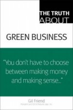 Truth About Green Business