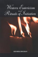 Western Esotericism and Rituals of Initiation