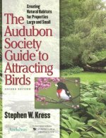 Audubon Society Guide to Attracting Birds