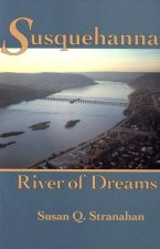 Susquehanna, River of Dreams