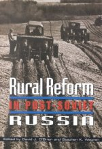 Rural Reform in Post-Soviet Russia