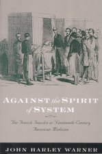 Against the Spirit of System