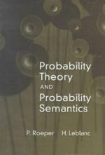 Probability Theory and Probability Semantics