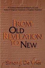 From Old Revelation to New