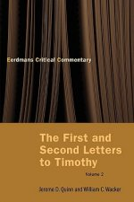 First and Second Letters to Timothy Vol 2