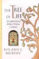Tree of Life: an Exploration of Biblical Wisdom Literature