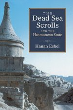 Dead Sea Scrolls and the Hasmonean State