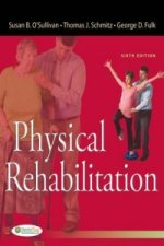 Physical Rehabilitation 6e