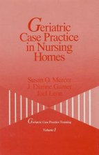 Geriatric Case Practice in Nursing Homes