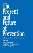 Present and Future of Prevention