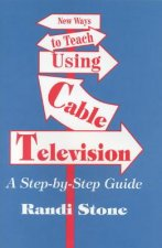New Ways to Teach Using Cable Television