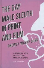 Gay Male Sleuth in Print and Film