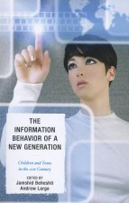 Information Behavior of a New Generation