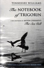 Notebook of Trigorin - A Free Adaptation of Anton Chekhov's the Sea Gull (Cloth)