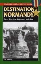 Destination Normandy