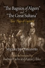 Tthe Bagnios of Algiers and The Great Sultana