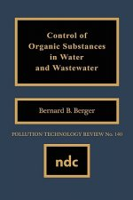 Control of Organic Substances in Water and Wastewater
