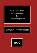 Anti-Virus Tools and Techniques for Computer Systems