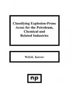 Classifying Explosion Prone Areas for the Petroleum Chemical and Related Industries
