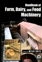 Handbook of Farm Dairy and Food Machinery