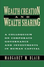 Wealth Creation and Wealth Sharing