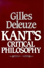 Kant's Critical Philosophy: the Doctrine of the Faculties