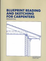 Blueprint Reading and Sketching for Carpenters