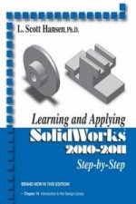 Learning and Applying Solidworks 2010-2011