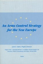 Arms Control Strategy for New Europe