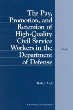 Pay, Promotion and Retention of High-quality Civil Service Workers in the Department of Defense