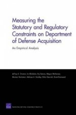 Measuring the Statutory and Regulatory Constraints on Department of Defense Acquisition