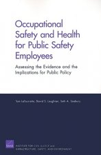 Occupational Safety and Health for Public Safety Employees