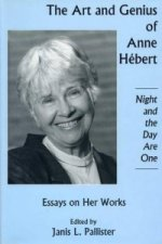 Art and Genius of Anne Hebert