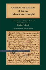 Classical Foundations of Islamic Educational Thought