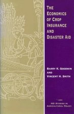 Economics of Crop Insurance and Disaster Aid