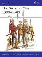 Swiss at War, 1300-1500