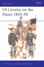 United States Cavalry on the Plains, 1850-90
