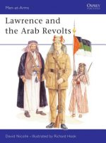 Lawrence and the Arab Revolts, 1914-18