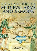 Companion to Medieval Arms and Armour