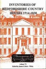 Inventories of Bedfordshire Country Houses 1714-1830