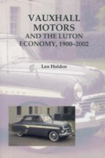 Vauxhall Motors and the Luton Economy, 1900-2002