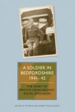 Soldier in Bedfordshire, 1941-1942