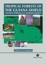 Tropical Rainforests of the Guiana Shield