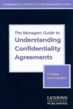 Managers Guide to Understanding Confidentiality Agreements