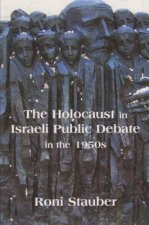 Holocaust in Israeli Public Debate in the 1950s