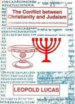 Conflict Between Christianity And Judaism