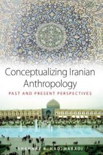 Conceptualizing Iranian Anthropology
