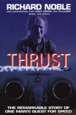 Thrust: the Remarkable Story of One Man's Quest for Speed