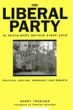 Liberal Party in South-West Britain Since 1918
